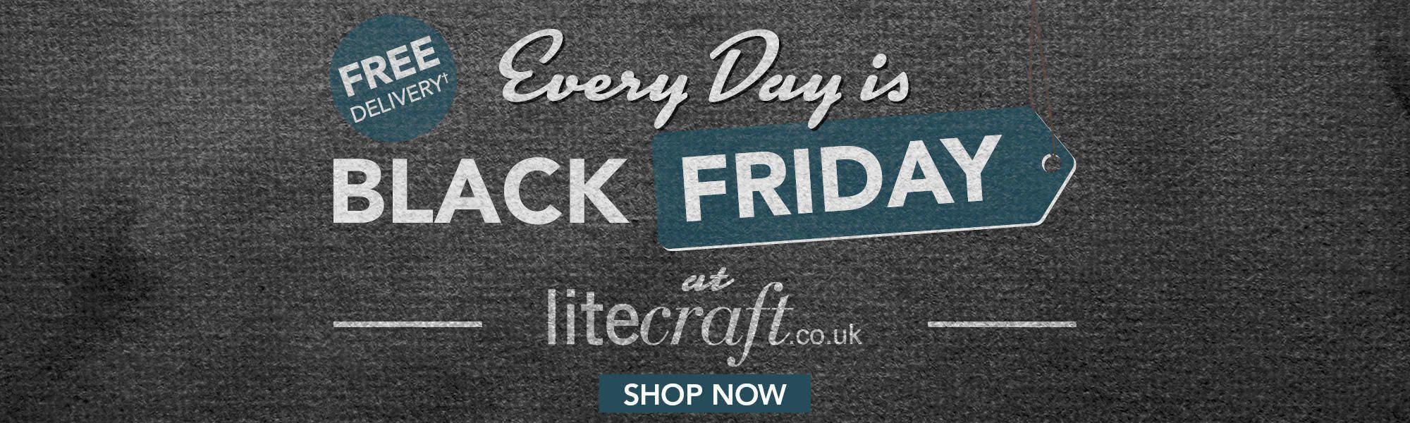 Every Day Black Friday at Litecraft