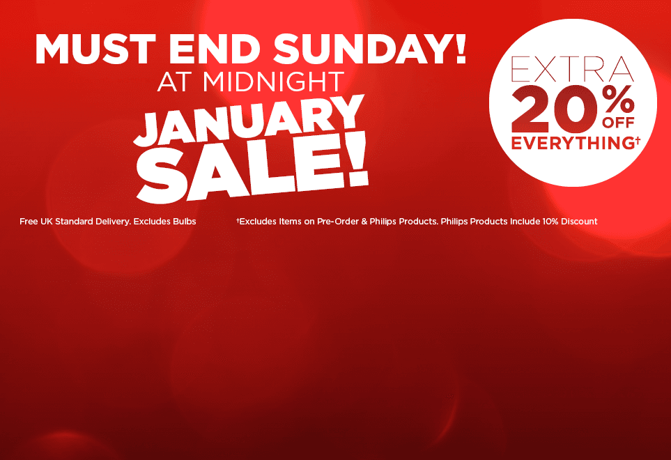 JANUARY SALE - MUST END MIDNIGHT THIS SUNDAY - EXTRA 20% OFF EVERYTHING *Excludes Items on Pre-order & Philips Product