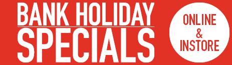 Bank Holiday Specials at Litecraft. Online & Instore!