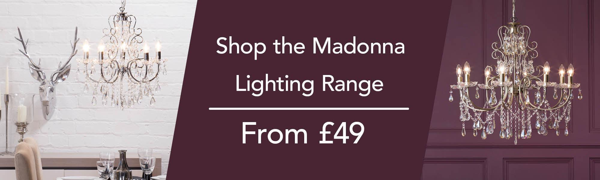 Shop the Madonna Lighting Range
