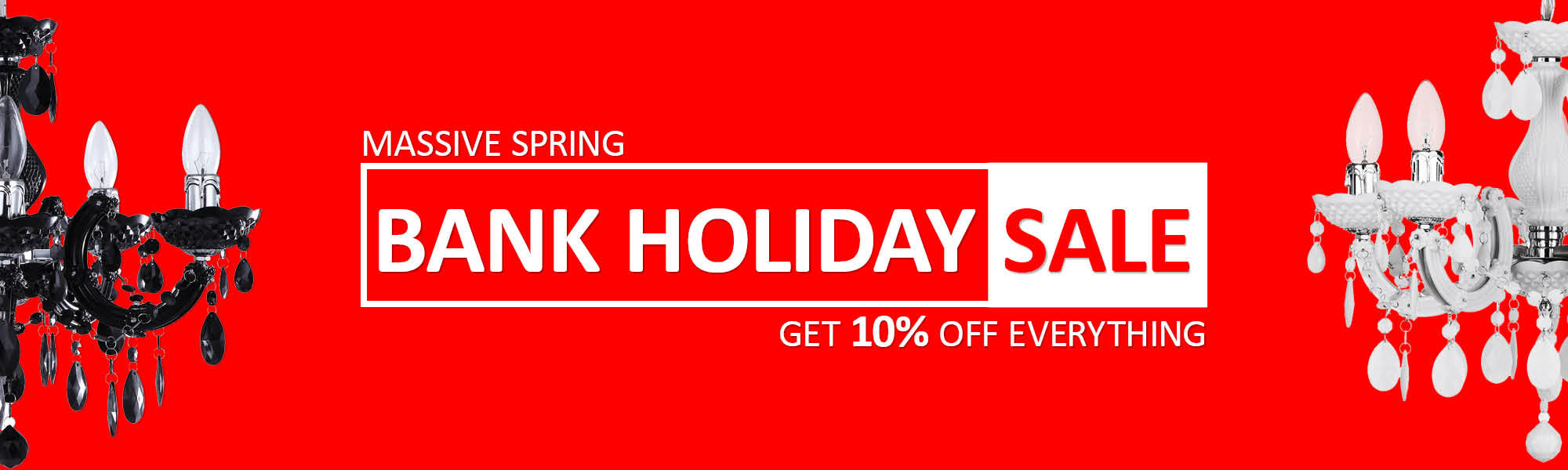 Massive Spring Bank Holiday Sale - Get 10% off Everything