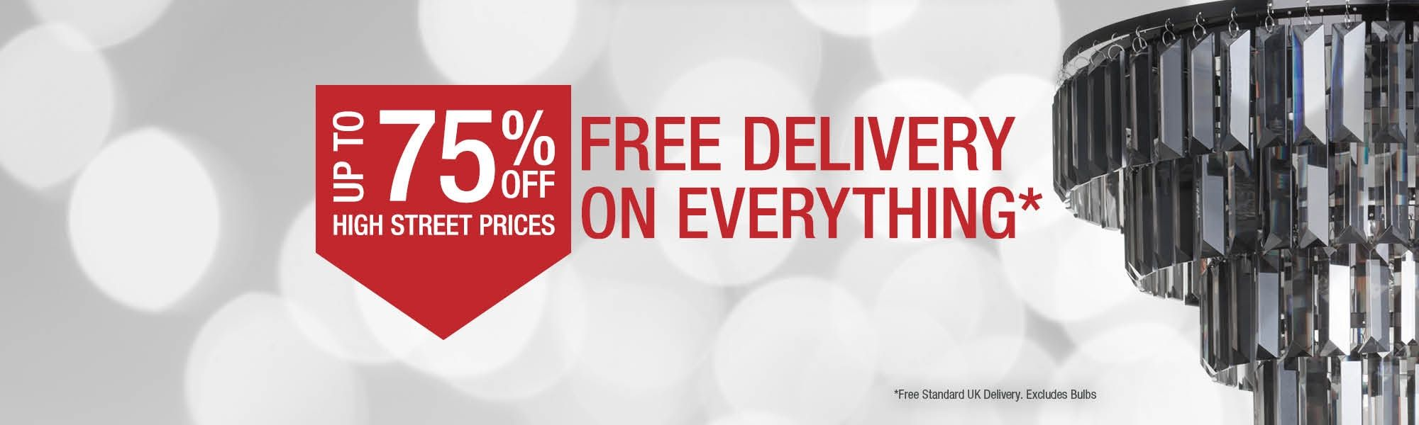 Up To 75% Off High Street Prices - Free Delivery on Everything*