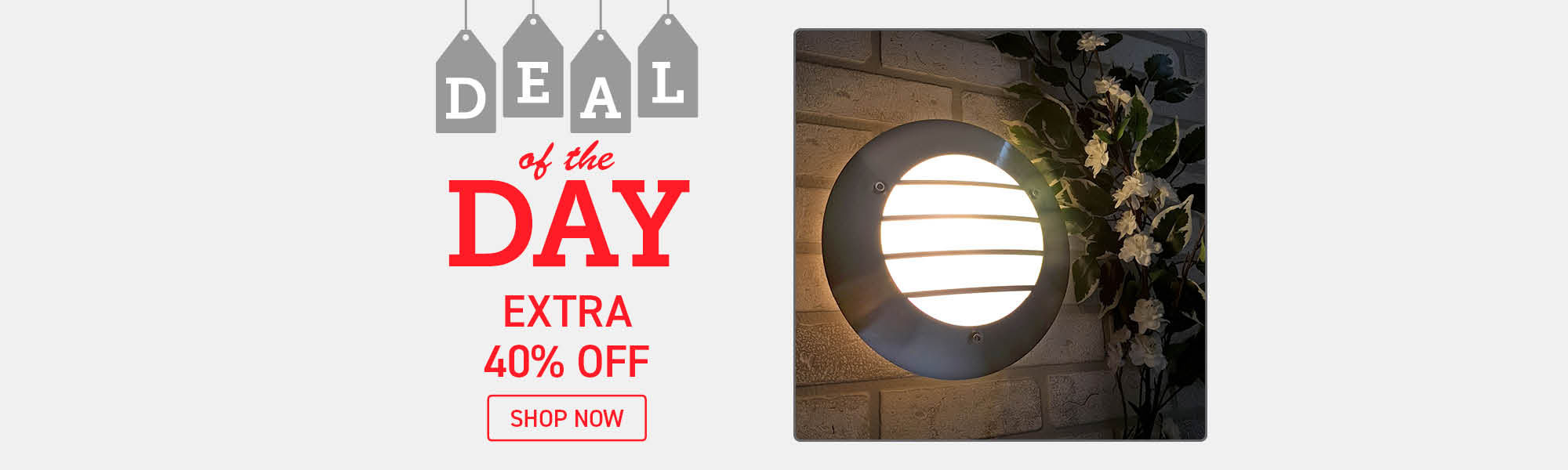 Deal of the Day - Extra 40% Off - Shop Now