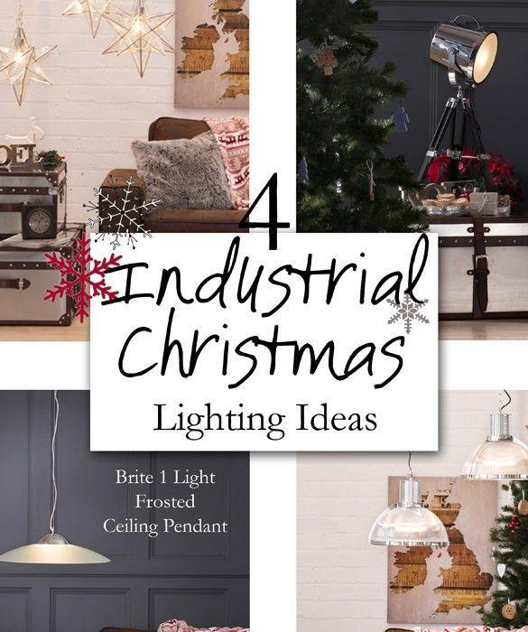 How to: 4 Industrial Christmas Lighting Ideas