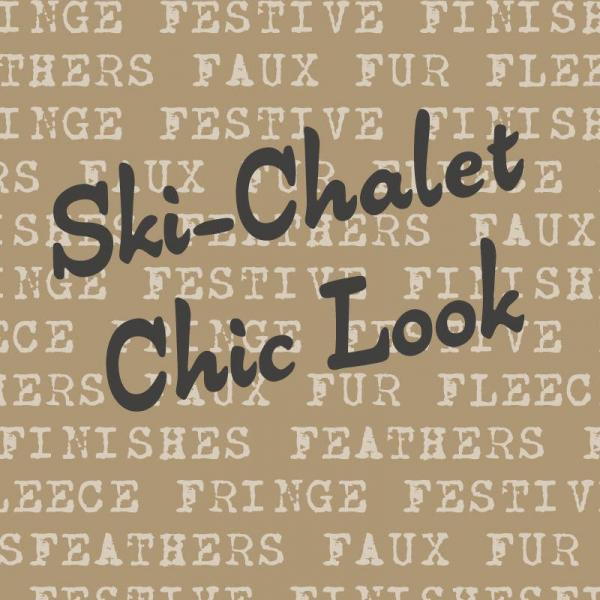 Ski Chalet Chic Look: Feathers, Faux Fur, Festive Finishes