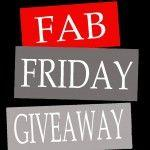Fab Friday Giveaway … Winner Announced!